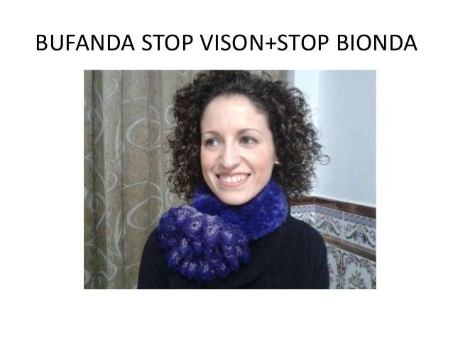 BUFANDA STOP VISON+STOP BIONDA