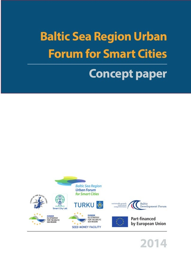 Baltic Sea Region Urban Forum for Smart Cities Concept paper 2014 !