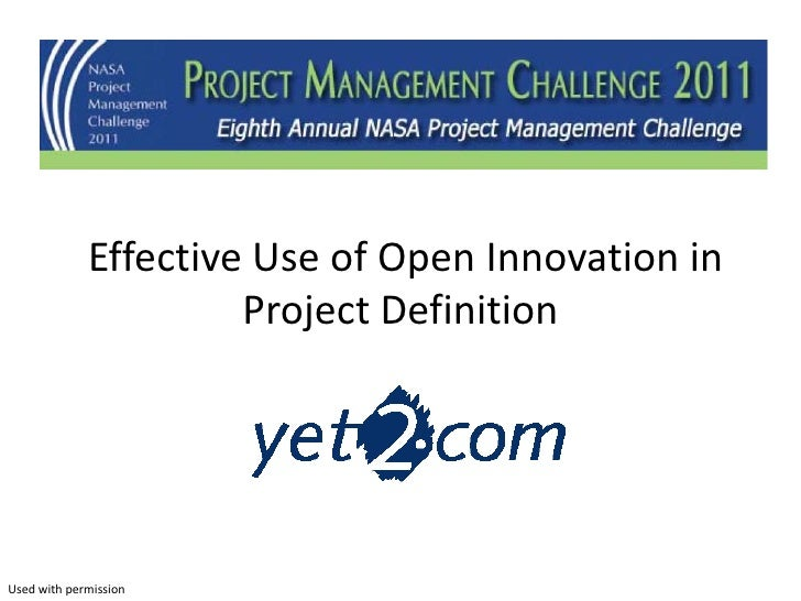 Effective Use of Open Innovation in                      Project DefinitionUsed with permission