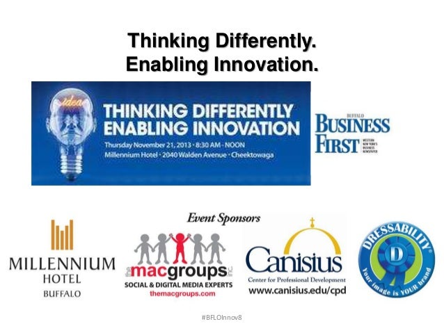Thinking Differently. Enabling Innovation.  #BFLOInnov8