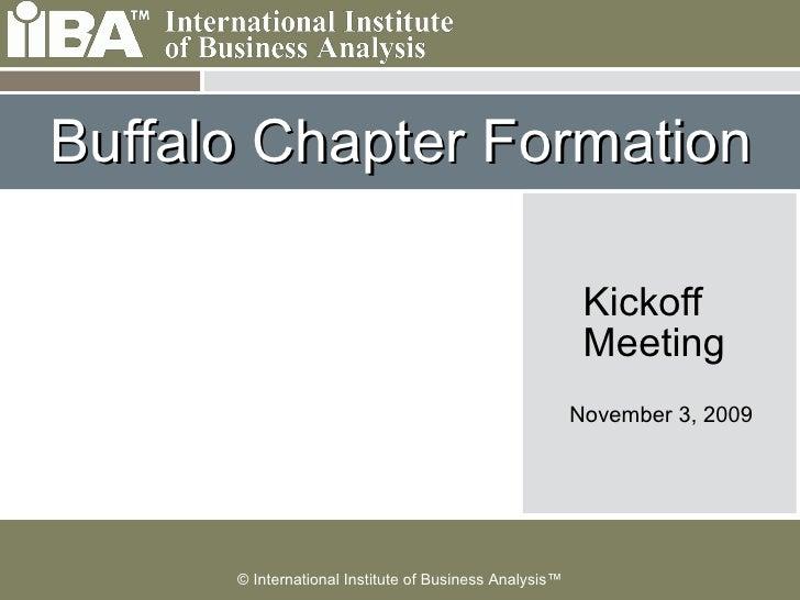 Buffalo Chapter Formation Kickoff  Meeting  November 3, 2009
