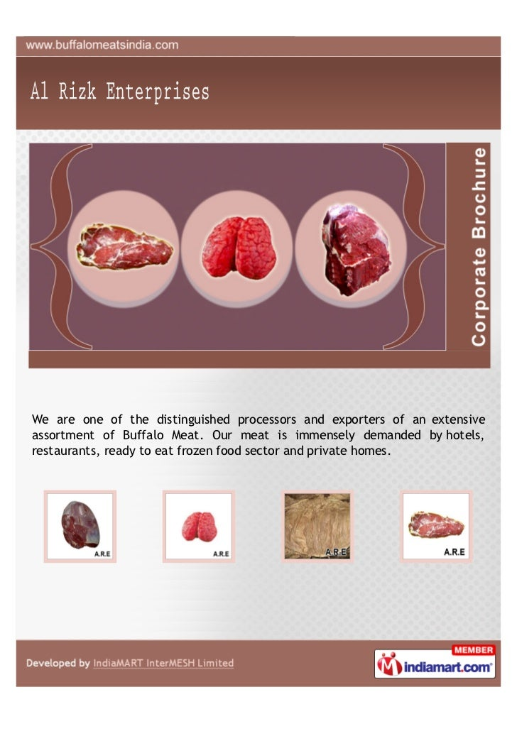 We are one of the distinguished processors and exporters of an extensiveassortment of Buffalo Meat. Our meat is immensely ...