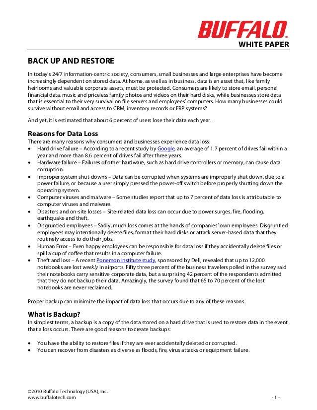 WHITE PAPER©2010 Buffalo Technology (USA), Inc.www.buffalotech.com - 1 -BACK UP AND RESTOREIn today's 24/7 information-cen...