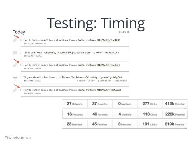 #tweetscience Testing: Timing
