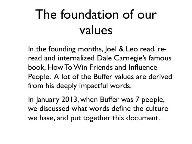 The foundation of our values In the founding months, Joel & Leo read, reread and internalized Dale Carnegie's famous book,...