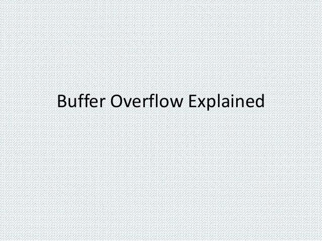 Buffer Overflow Explained