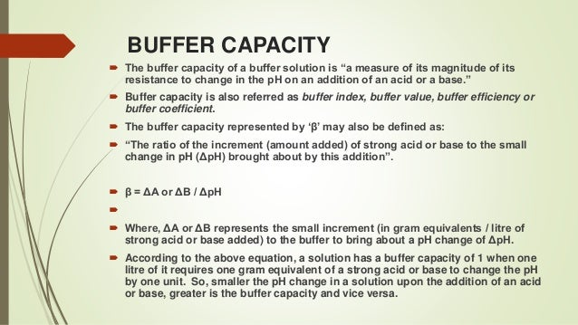 buffer and buffer capacity The last sentence of the buffer capacity section reads: with specific values for c0, ka and y this equation can be solved for x assuming that ph = -log10[h+] the ph can be calculated as ph =.