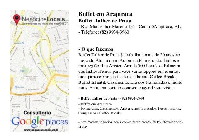 Buffet em ArapiracaBuffet Talher de Prata- Rua Monsenhor Macedo 131 - Centro0Arapiraca, AL- Telefone: (82) 9934-3960- O qu...