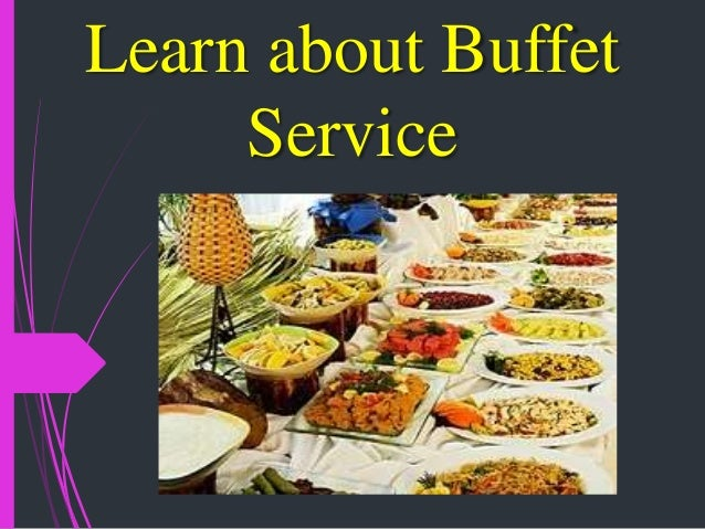 Learn about Buffet Service
