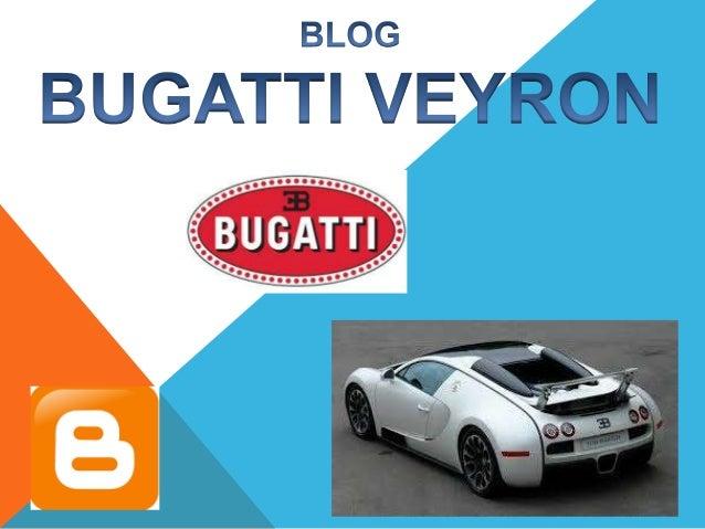 La razón por la cual yo he hecho este blog sobre coches especialmente el bugatti veyron es por la gran admiración que teng...