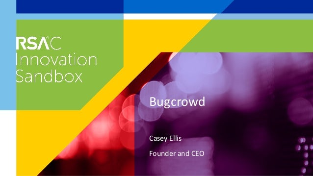 Casey Ellis Founder and CEO Bugcrowd