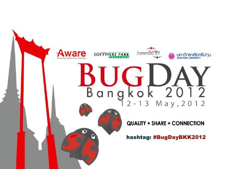 hashtag: #BugDayBKK2012