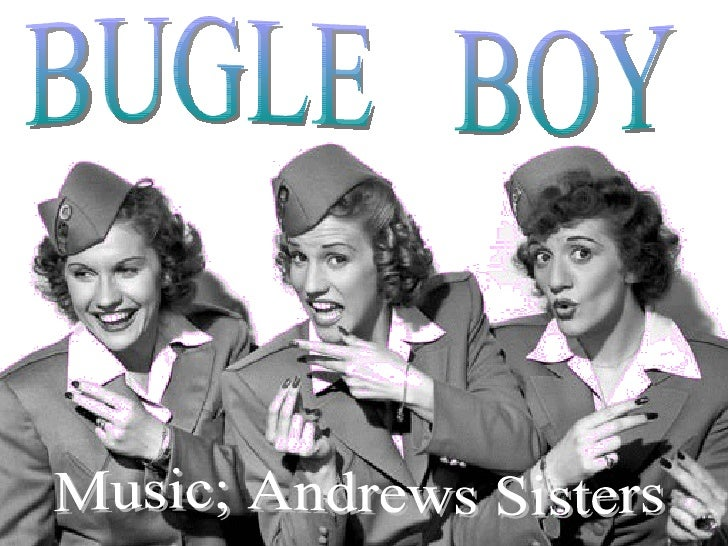 BUGLE  BOY Music; Andrews Sisters