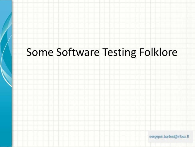 Some Software Testing Folklore
