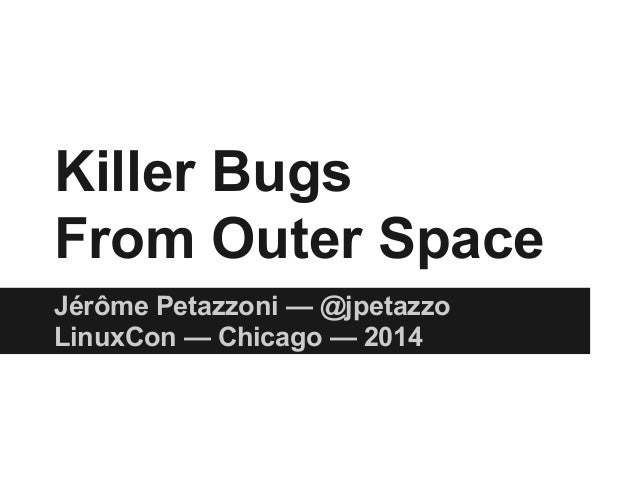 Killer Bugs From Outer Space