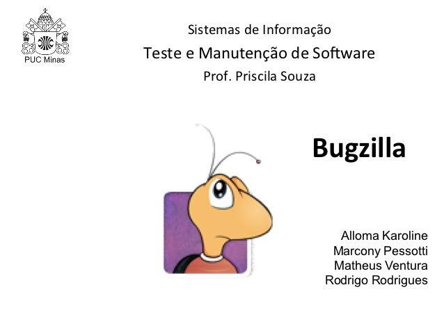Sistemas de Informação Teste e Manutenção de So4ware            Prof. Priscila Souza                ...