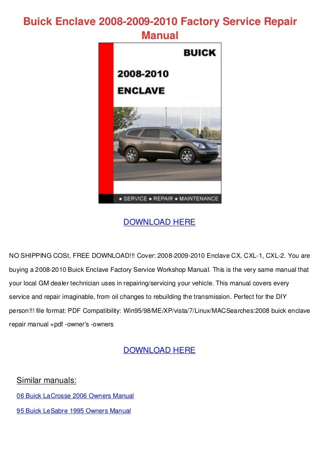 buick enclave 2008 2009 2010 factory service repair manual rh slideshare net buick rendezvous service manual download 2005 buick rendezvous owner's manual