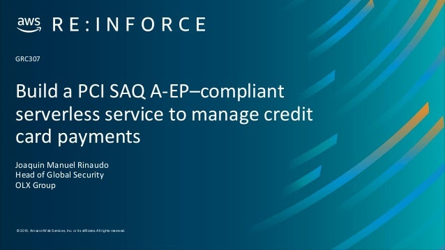 Build a PCI SAQ A-EP-compliant serverless service to manage credit ca…