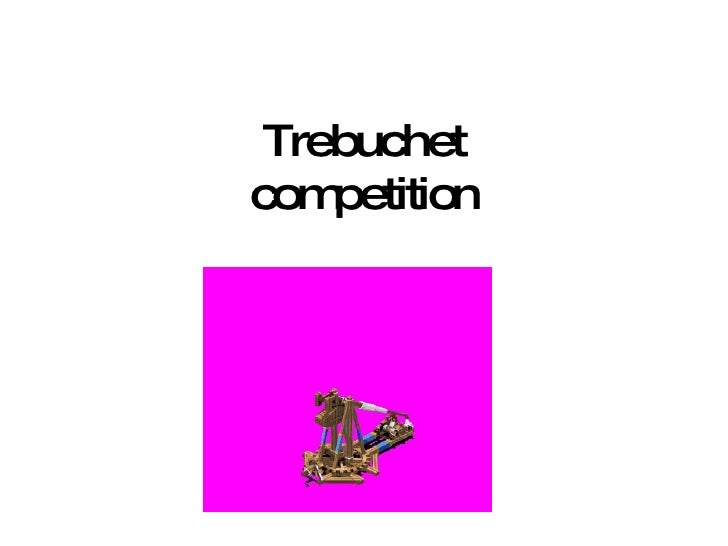 Trebuchet competition
