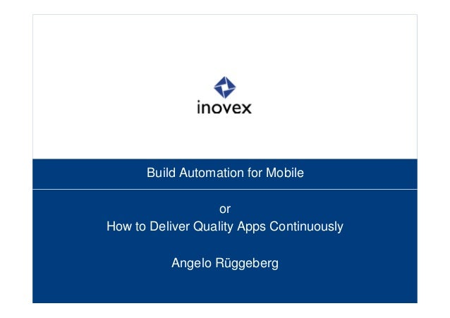 Build Automation for Mobile
