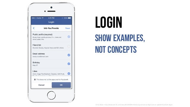 Login show examples, not concepts ©	Facebook	- http://newsroom.fb.com/news/2014/04/f8-introducing-anonymous-login-and-an-u...
