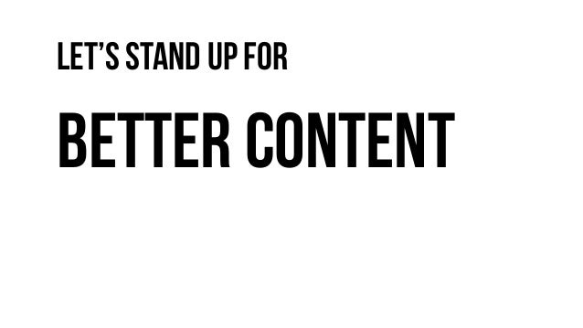 Let'sStand upfor Better content