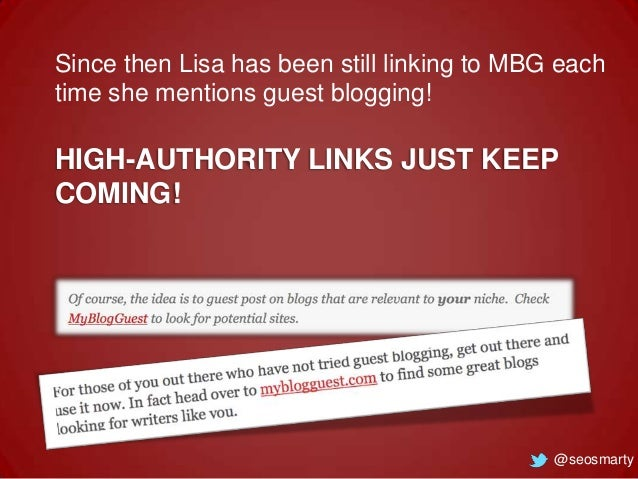 Since then Lisa has been still linking to MBG each time she mentions guest blogging!  HIGH-AUTHORITY LINKS JUST KEEP COMIN...