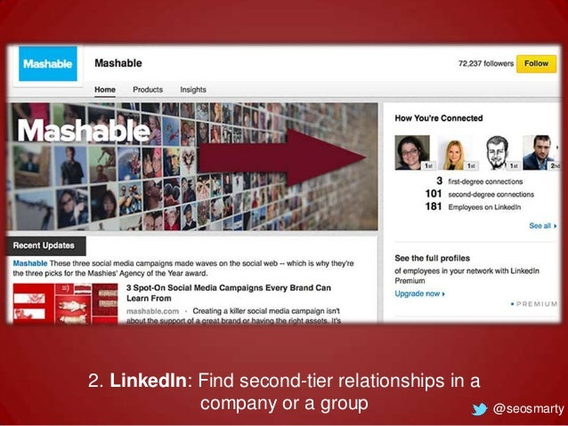 2. LinkedIn: Find second-tier relationships in a company or a group  @seosmarty