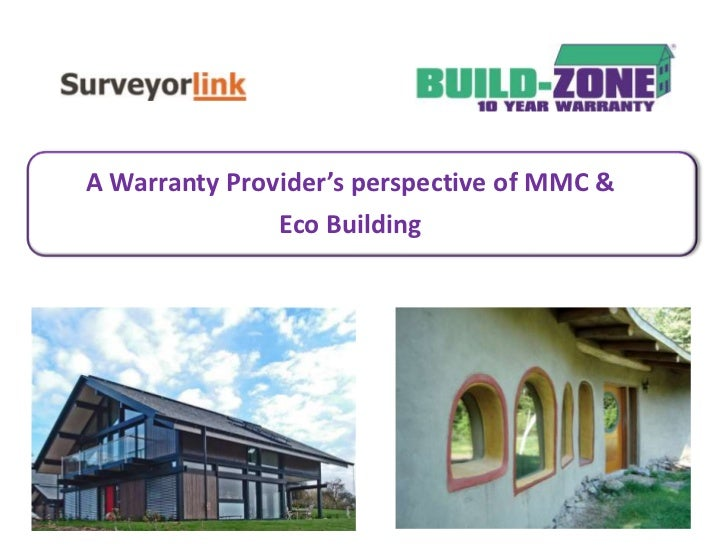 A Warranty Provider's perspective of MMC &<br />Eco Building<br />
