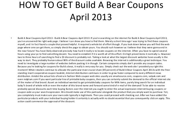 image relating to Build a Bear Coupons Printable referred to as Develop A Undertake Discount codes April 2013 - Printable Create A Undergo