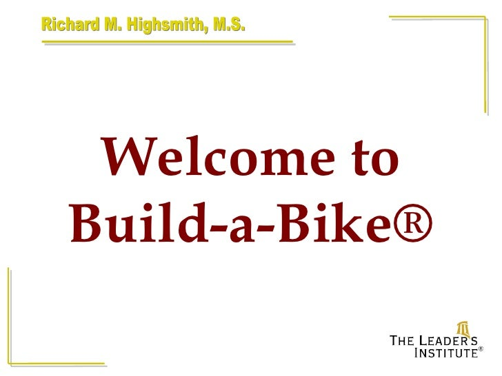Welcome to Build-a-Bike®