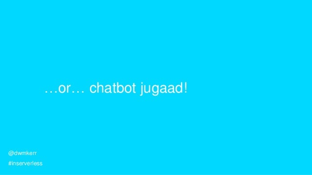 Build a ChatBot in 10 minutes! Slide 2