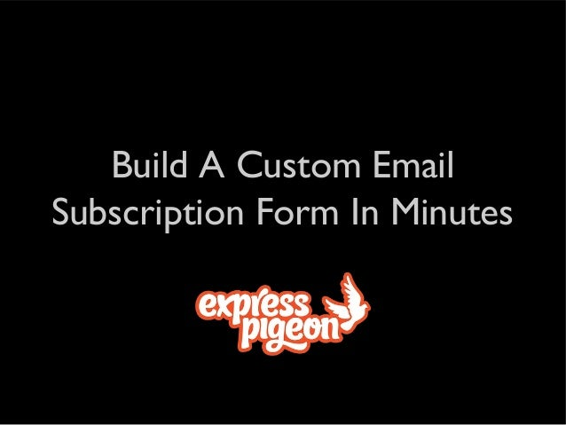 Build A Custom Email Subscription Form In Minutes