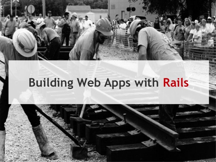 Building Web Apps with Rails