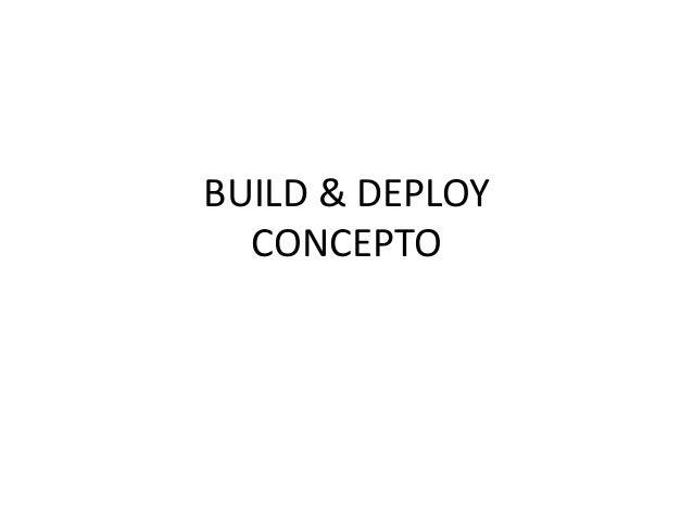 BUILD & DEPLOY CONCEPTO