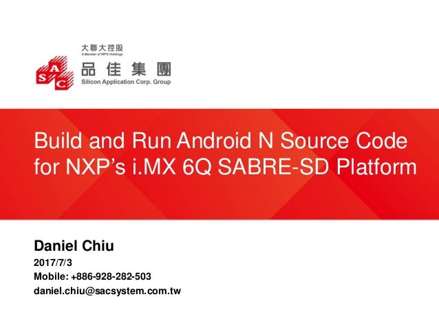 Build and Run Android N Source Ccode on NXP SABRESD platform