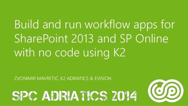 Build And Run Workflow Apps For Sharepoint 2013 And Sp