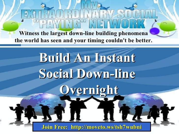 Witness the largest down-line building phenomena  the world has seen and your timing couldn't be better.  Build An Instant...