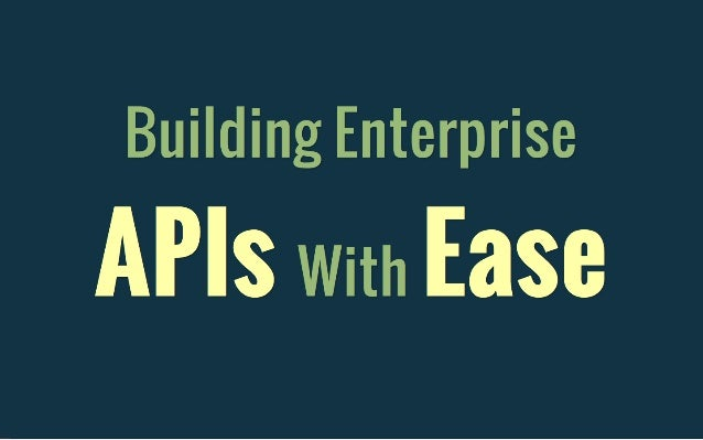 Build Enterprise APIs WIth Ease (And Scala) Slide 2