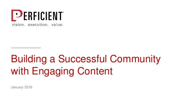 Building a Successful Community with Engaging Content January 2019
