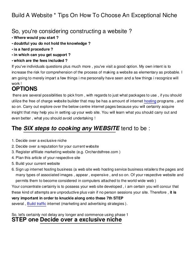 Build A Website * Tips On How To Choose An Exceptional NicheSo, youre considering constructing a website ?• Where would yo...