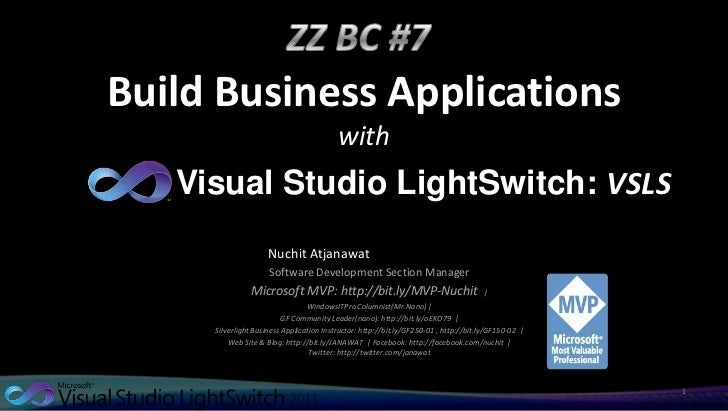 Build Business Applications                                          with   Visual Studio LightSwitch: VSLS               ...
