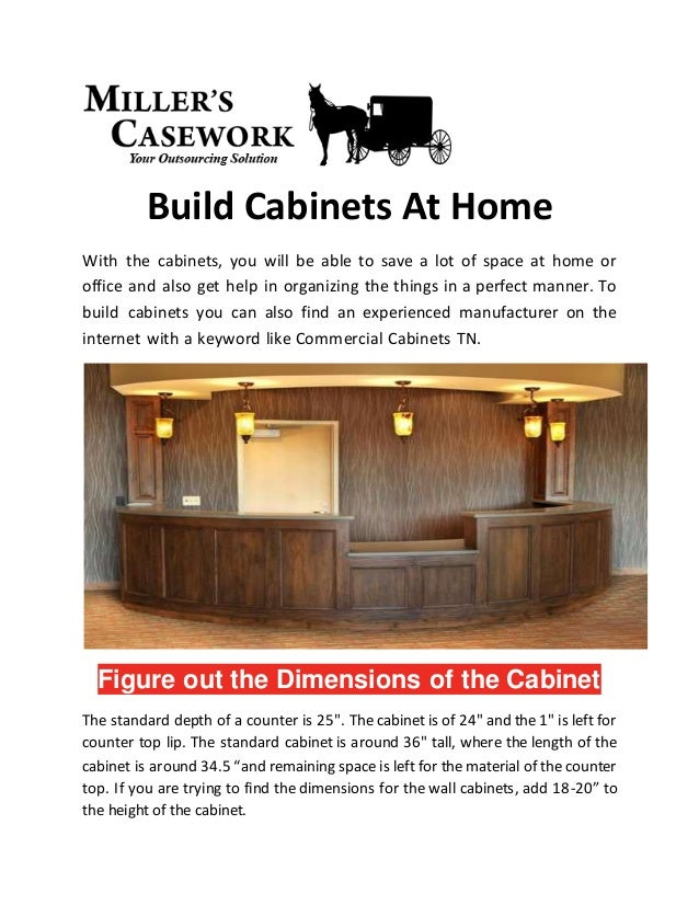 Build Cabinets At Home With the cabinets, you will be able to save a lot of space at home or office and also get help in o...