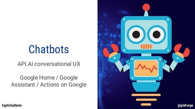 Build chatbots with api ai and Google cloud functions