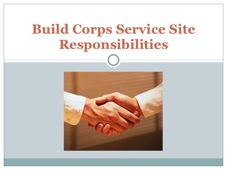 Build Corps Service Site Responsibilities