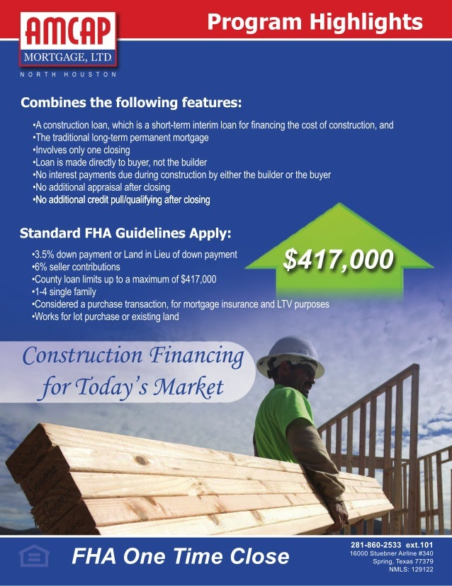 Fha one time close construction loan program builder for Construction loan costs