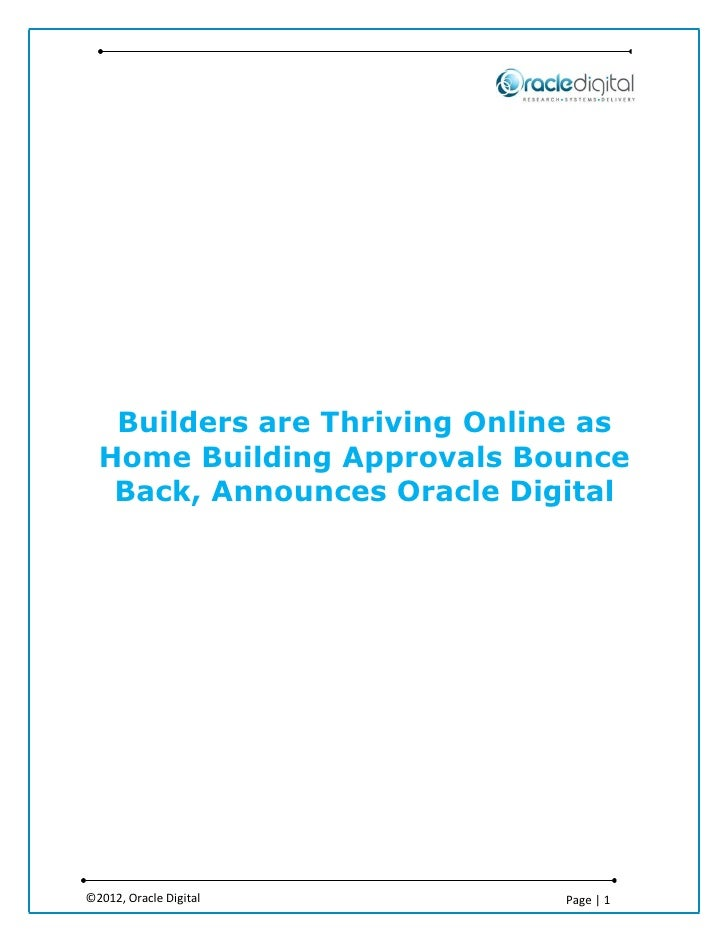 Builders are Thriving Online as  Home Building Approvals Bounce   Back, Announces Oracle Digital©2012, Oracle Digital     ...