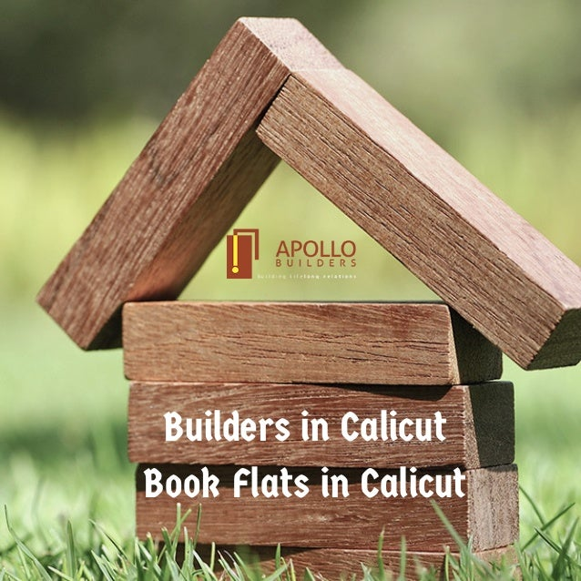 Builders in Calicut Book Flats in Calicut