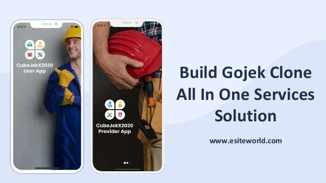 Build Gojek Clone All In One Services Solution www.esiteworld.com