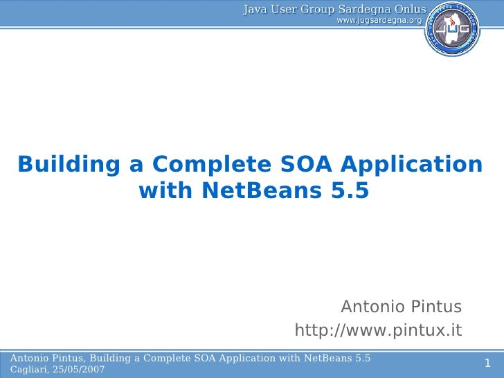 Building a Complete SOA Application       L    with NetBeans 5.5              o                                           ...